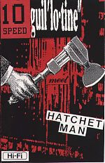 "10 Speed Guillotine, ""Hatchet Man"""