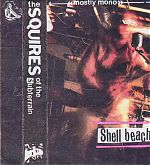 """Shell Beach"" by The Squires Of The Subterrain, 1989 cassette."