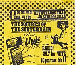 The Squires Of The Subterrain live on WITR, 1992 cassette.
