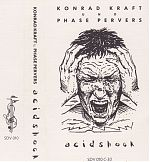 """Acidshock"" cassette by Konrad Kraft and Phase Pervers, 1998 on SDV Tontrager."