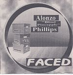 "Released in 2001, this set of songs by one of several of Bret's alter egos, ""Alonzo ""Blind Pineapple"" Phillips"" was called ""Faced""."