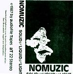 Carl's own &quot;band&quot;, NoMuzic was a somewhat harsh, industrial slinging slice of hash with pounding beats, angular vocals and relentless drum machine.