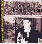 """Token Yankee"" by Bret Hart from 2008."