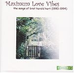"""A collection recorded between 1990-94, """"Maximum Love Vibes"""" by Bret Hart."""