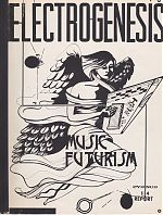 Electrogenesis was published by Len Wiles in Oxnard, California.