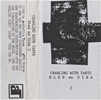 Crawling With Tarts  BLED es SIBA 2  1988