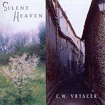 """""""Silent Heaven"""" by C.W. Vtracek."""