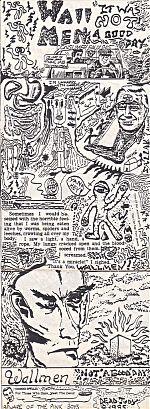 Wallmen, 1985 cassette, Not A Good Day