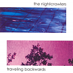 "The Nightcrawlers ""Traveling Backwards"" album cover."