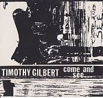 "Timothy Gilbert ""Come And See"" , 1987"