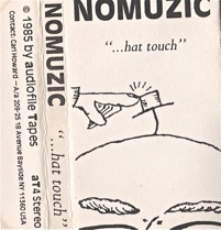 Nomuzic  ...hat touch  1985