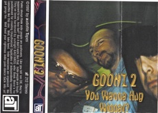 Goonz 2  You Wanna Hug Widdat?  1997
