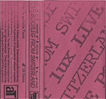 Ulterior Lux  Live Bootleg From Switzerland  1991