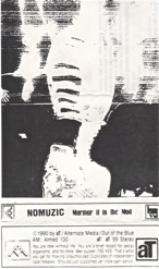 Nomuzic  Murmur It In The Mud  1990