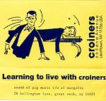 Croiners, Learning to live with Croiners