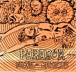 Although I cannot find any info on the cassette cover, I believe Paradox was an English space rock unit. This tape is not well recorded ( probably because it is a live document) and gives an impression of a chaotic free for all which builds , dissipates and lumbers its way back to the brooding core of the galaxy.