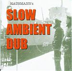 "Eric Hausmann's 2010 release, ""Slow Ambient Dub"" is one of his finest works incorporating instrumental guitar prowess with the power and essence of dub."