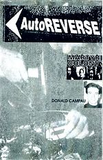 Auutoreverse Magazine was published by Ian C. Stewart. Above, an issue where I was on the cover.