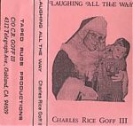"Goff has worked hard over the holidays yearly producing printed calendars, visual oddities and even Christmas carols. His 1993 release, ""Laughing All The Way"" has five different versions of ""Jingle Bells""."