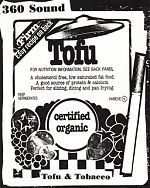 "Hal released a tape by 360 Sound in 1997 called, ""Tofu And Tobacco"". 360 Sound was the project of Brian Noring and Shawn Kerby here joined by Brian's wife, Kathy and Hal."