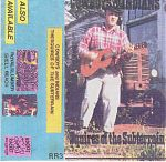 """""""Cowboys And Indians"""", The Squires Of The Subterrain, cassette 10991 on his own Rocket Racket label."""