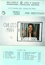 """Home taper extraordinaire from Arcata California. Kevyn Dymond's cassette from 1984 """"Civilized Man"""""""