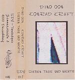 """Dino Oon and Konrad Kraft, """"Sieben Tage Und Nacht"""". Cassette fromthe late 1980s."""