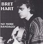 """A personal favorite of mine by Bret Hart, """"No More Bandages"""" from 1996."""