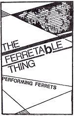 "The Ferretable Thing, ""Performing Ferrets"""