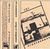 101 Crustacaceans  Songs Of Resignation  1989