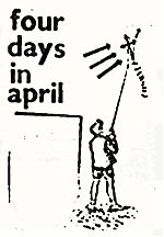 """""""Four Days In April"""" by the insane picnic."""