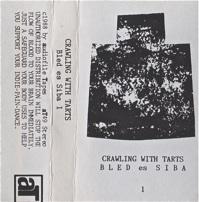 Crawling With Tarts  BLED es SIBA 1  1988