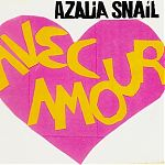 Avec Amour by Azalia Snail.