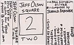 """1998, Solo release by Jeff Olson of The Screamin Popeyes called """"Square Two""""."""