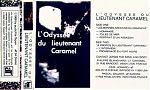 """French experimentalist, Lieutenant Caramel's tape on the audiofile label, """"L'Odyssee du Liuetenant Caramel"""", released in 1989."""