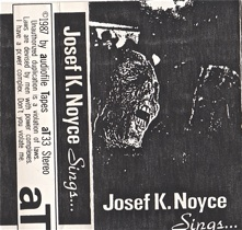 Josef K. Noyes  Sings  1987