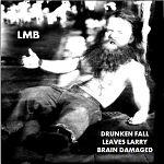 """Larry Mondello Band, """"Drunken Fall"""""""