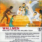 """1989 tape from The Wallmen, """"Nemllaw: You Are The Wallmen Today"""""""