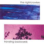 "The Nightcrawlers ""Traveling Backwards"" album cover."