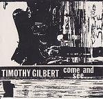 """Timothy Gilbert """"Come And See"""" , 1987"""