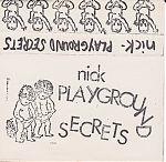 "Nick, ""Playground Secrets"", 1986"