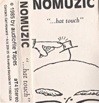 Nomuzic  ...hat touch  1985