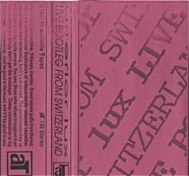 Ulterior Lux  Live Bootleg From Switzerland  1991