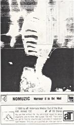 Nomuzic  Murmur It In The Mud  1990