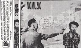 Nomuzic  Notes About The Man  1992