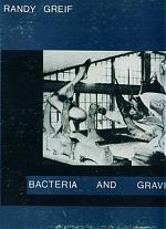 Rabdy Greif, Bacteria and Gravity