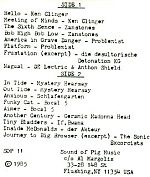 Sound Of Pig also issued many compilations such as the one above. In fact, this may have been the first tape I ever received from Al. This was probably also my first exposure to Ken Clinger, Zanstones ( Zan Hoffman) and Mystery Hearsay ( Mike Honeycut). From 1985.
