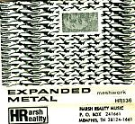Scottish group, Expanded Metal, were a quintet (one track features Phinney's mailed in drum track) intent on bashing and crashing their way onward in the spirit of Hawkwind perhaps. Dion Trevarthen was also a member of Sponge, I believe, another space jam band. This particular tape could have probably used some editing as the live recorded material gets tedious here and there.
