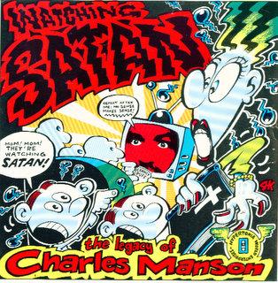 Watching Satan: The Legacy of Charles Manson