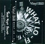 Best Kept Secret released high quality indie dream pop and rock with handsomely designed and executed , professional looking covers. Above, a 1998 cassette from the duo known as Vinyl Bill, Shawn J. and Neil Scollay.